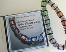 CD: Hollow Flameworked Beads with Barbara Becker Simon-From Basics to Puffies to Silver Clay Cores, Expand Your Glass Beadmaking Skills