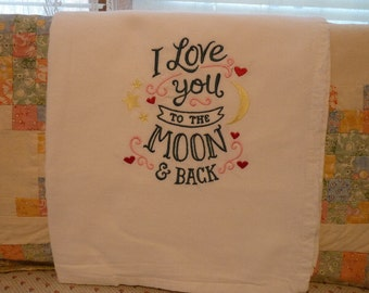 I Love you to the moon and back Flour Sack Dish Towel