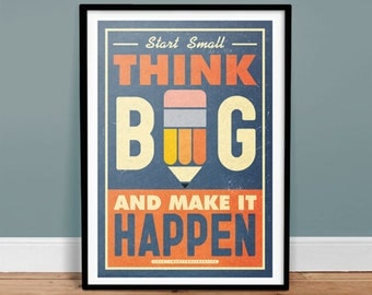 Think Big - Poster - Quote - Print - Typography