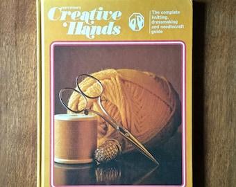 Vintage Craft Book, Greystone's Creative Hands, Homemaker, Vintage Crafts, Sewing Book, Knitting Book, Crochet, Cross Stitch, 1975