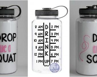 motivational water bottle - water bottle - Drop it like a squat- timeline tracker - drop it like a squat - sports bottle - gym motivation
