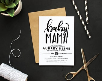 Printable Modern Baby Mama Shower Invitation - Custom Calligraphy Baby Shower Invite - Funny Handlettered Baby Shower Invite - Black + White