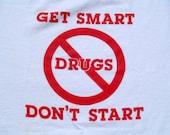 Vintage 1980s Anti Drug White T-Shirt L Jerzees 50 50 Cotton Poly Blend Get Smart Don't Start