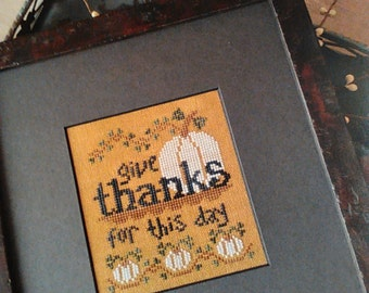 Primitive cross stitch pattern - 'Give Thanks'