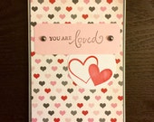 You Are Loved Valentine's Day heart card