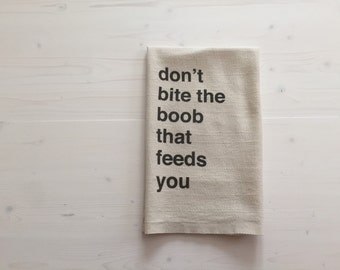 Breastfeeding burp cloth baby gift, baby shower gift idea, 100% cotton burp cloth | don't bite the boob that feeds you