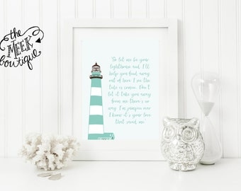 INSTANT DOWNLOAD, Lighthouse Quote, Nautical Art, Sea, Beach, Printable, No. 634