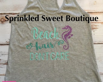Beach Hair Don't Care Seahorse Glitter Custom Women Girls Child Matching Family Vacation Trip