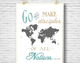 Printable, Bible Verse art, Wall art Printable, Scripture art, Make Disciples, Great Commission, Matthew 28:19, Church Decor, Homeschool
