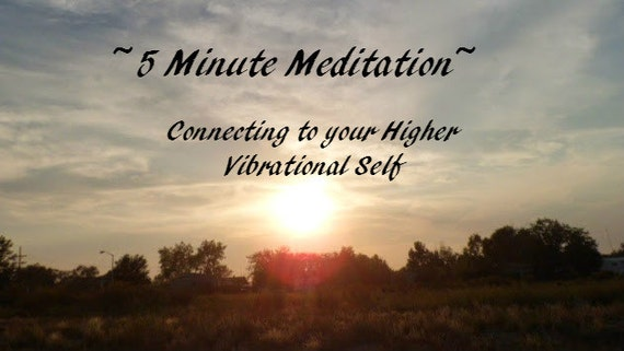 Guided Meditation Connecting to your Higher Vibrational Self
