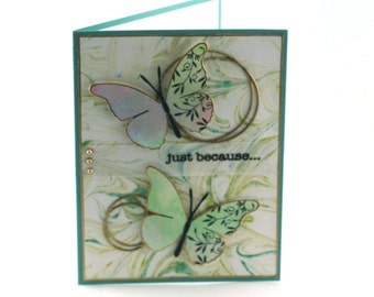 Butterfly blank card, just because, gold rings, butterflies, green swirls, thinking of you