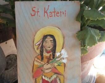 Saint Kateri painting on wood board