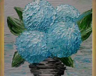Original Painting   Blue Hydrangea Flowers Impasto  Textured Palette Knife   Acrylic Still Life  Wall art Painting.