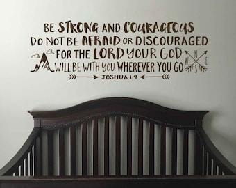 Joshua 1:9 Be strong and courageous, Explorer Nursery, arrows, mountains,Vinyl wall decal Nursery, Bible Verse, Boy Room JOS1V9-0027