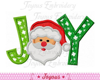 Instant Download JOY With Santa Claus Applique Machine Embroidery Design NO:1874
