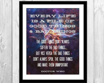 Good Things and Bad Things - Doctor Who Poster, Doctor Who Quote