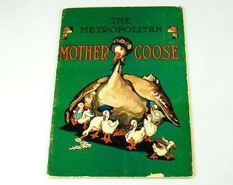 Vintage Mother Goose Booklet, a 1920s Metropolitan Insurance Company Promotional, Beautiful Illustrations in Full Color