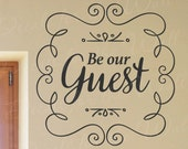 Be Our Guest - Home Front Door Entryway Welcome Guest Room Family Kids - Decorative Vinyl Wall Decal Lettering Art Decor Quo T63