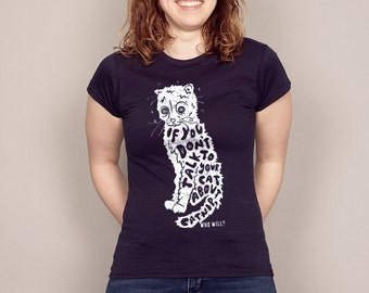 If you don't TALK to your CAT about CATNIP T-shirt Men's and Ladies Sizes