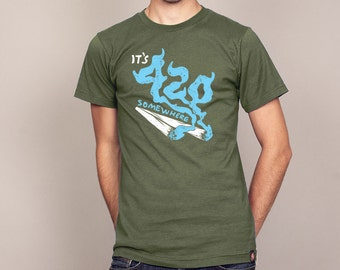 IT'S 420 SOMEWHERE T-shirt blazing weed pot shirt Men's and Ladies Sizes