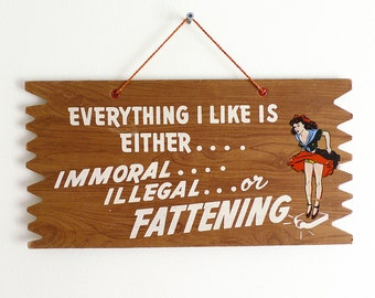 Retro Wall Plaque Phrase / Kitsch Morality Sign