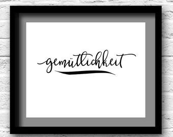 Gemütlichkeit - Wall Decor - Black & White - German - Typography