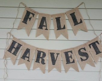 Fall harvest burlap banner. Made by a stay at home veteran.