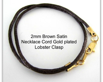 14 to 24 inch Brown Satin Necklace Cord, Silver, Gold, Brass Lobster Clasp, Custom Cord, Brown Satin Cord, Pendant Cord, Jewelry Accessories