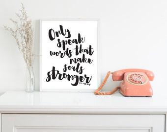 Only Speak Words That Make Souls Stronger Ann Voskamp Quote Printable Gift Download