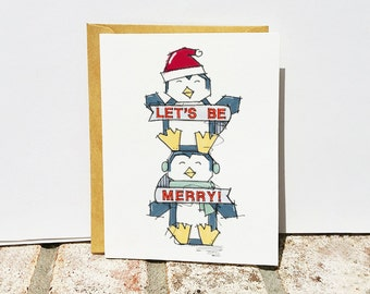 "Penguin Christmas Card - ""Let's Be Merry"" - Blank Notecard"