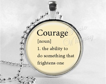 COURAGE Necklace, Word Definition Necklace, Courage, Courage Pendant, Courage Jewelry, Glass Art Pendant Charm, Dictionary Word Definition