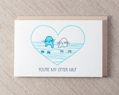 My Otter Half Letterpress Greeting Card