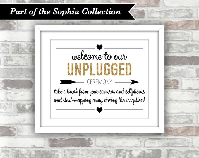 INSTANT DOWNLOAD - Sophia Collection - Printable Wedding Unplugged Ceremony Sign - 8x10 Digital Files - Gold Glitter Effect Black - Welcome