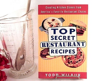 Top Secret Restaurant Recipes Cookbook by Todd Wilbur American Food Home Cooking Paperback