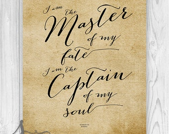 I am the master of my fate, I am captain of my soul, Typography Art Print, Quote Art Print, Inspirational Home Decor
