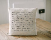 Pillow Cover, Love Grows, 16 x 16 home decor, present, housewarming gift, small home, love grows best in little houses, cushion cover, throw