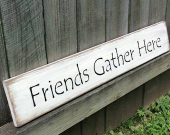Friends Gather Here Etsy