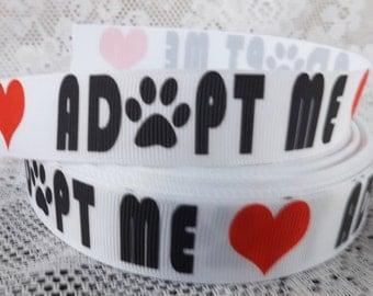 Adopt me ribbon 7/8 inch Adopt me grosgrain ribbon adopt dog ribbon