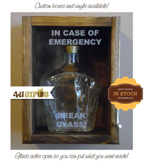 In Case of Emergency Break Glass Alcohol Related by ...