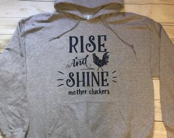 Rise and shine sweatshirt