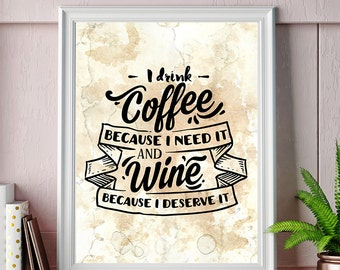 funny coffee and wine quote print
