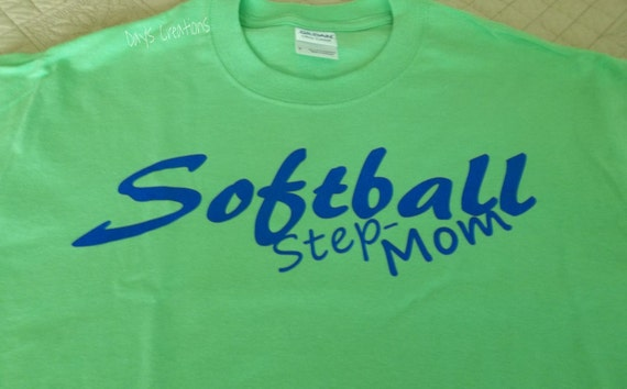 Softball mom tshirt - custom step mom shirt - mom tshirt - softball step mom shirt - custom softball mom tshirt - gift for mom