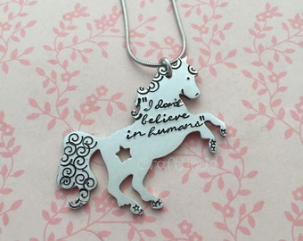 "Hand stamped necklace, unicorn, I don't believe in humans"" can be personliased, custom, your words"