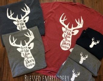 Love me like you love deer season shirt