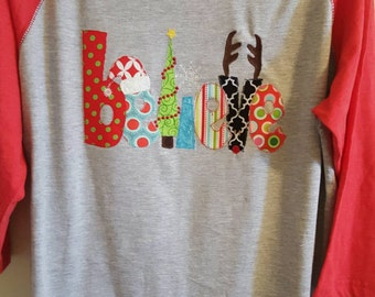 Believe Christmas applique  ladies shirt