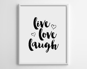 Scandinavian, Live love laugh, Wall Art, Typography Print, Minimalist, Inspiration Quote Print, Art, 5x7 8x10 11x14 A3 A4 A5 Print, A052