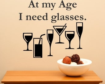 At My Age I Need Glasses....vinyl wall art sticker decal home decor sharp funny