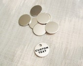 "Custom Silver Disc - 12mm (1/2"") - Hand Stamped Circle Jewelry Tag - BULK PRICING AVAILABLE"