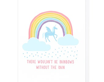 There Wouldn't Be Rainbows Letterpress Card