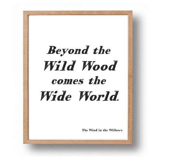 The Wind In The Willows Quote Print Nature By SapphoandTheMoon
